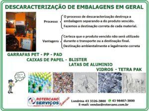 Serviços de descaracterização de embalagens e destroçamento de produtos